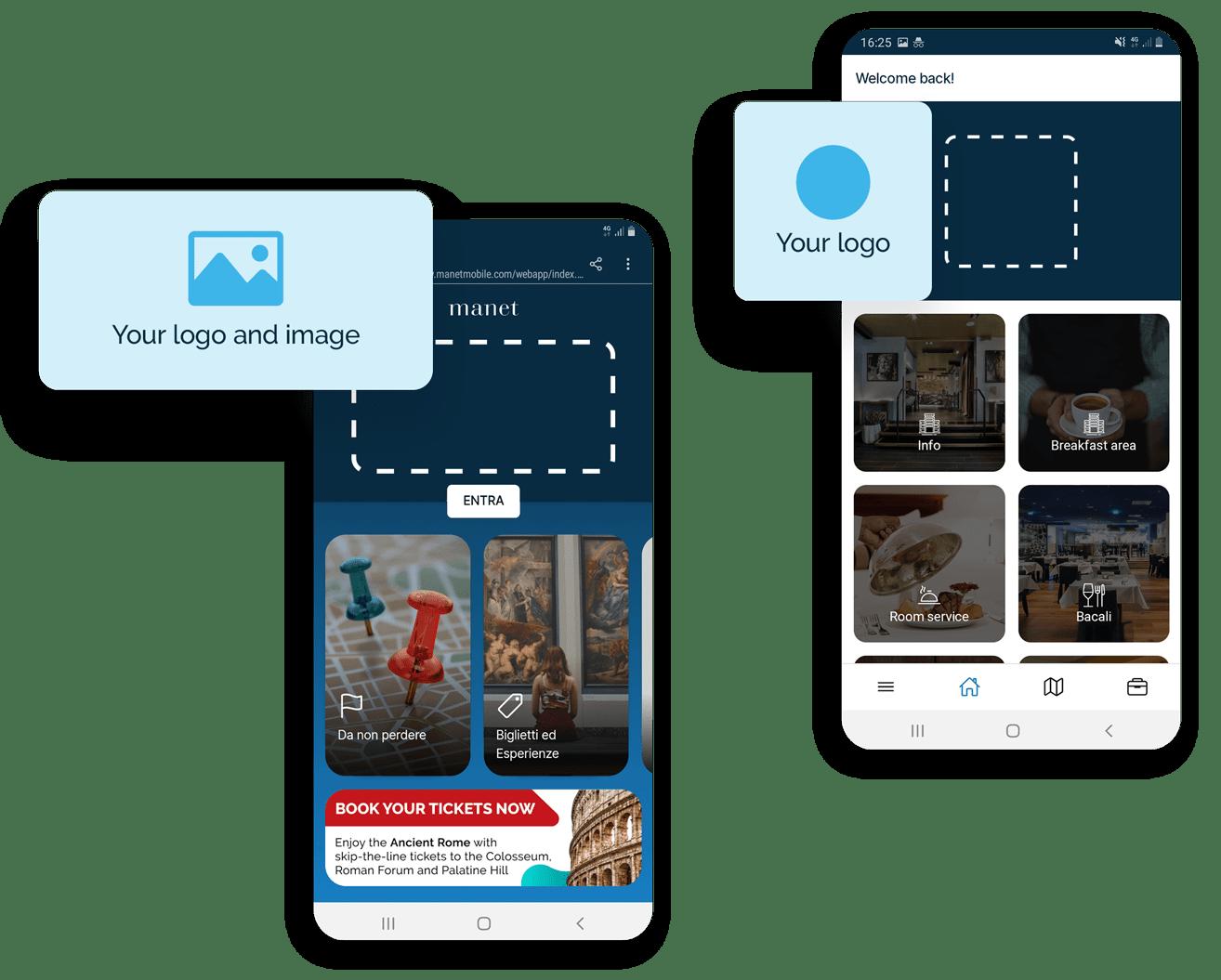 Su Manet puoi inserire il logo della tua struttura e un'immagine che i tuoi ospiti potranno visualizzare sulla homepage della app